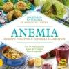 Anemia. Ricette curative e consigli alimentari  Domenico Battaglia   Macro Edizioni