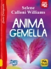 Anima Gemella  Selene Calloni Williams   Macro Edizioni