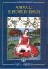 Animali e Fiori di Bach  Leandro Borino   Nova Scripta