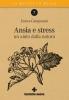 Ansia e stress  Enrica Campanini   Tecniche Nuove