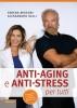 Anti-Aging e Anti-Stress  Serena Missori Alessandro Gelli  Lswr