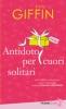 Antidoto per cuori solitari  Emily Giffin   Piemme