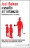 Assalto all'infanzia  Joel Bakan   Feltrinelli