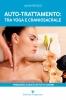 Auto-Trattamento: tra Yoga e Craniosacrale  Laura Fantozzi   Editoriale Programma