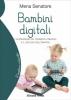 Bambini digitali  Mena Senatore   Il Leone Verde