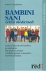Bambini sani senza medicinali  Robert S. Mendelsohn   Red Edizioni