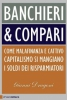 Banchieri & compari  Gianni Dragoni   Chiare Lettere
