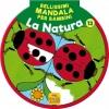 Bellissimi Mandala per Bambini 12 - La Natura  Autori Vari   Macro Junior