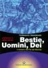Bestie, Uomini, Dèi  Ferdinand Antoni Ossendowski   Edizioni Mediterranee