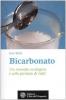 Bicarbonato. Un rimedio ecologico e alla portata di tutti  Lise Soto   L'Età dell'Acquario Edizioni