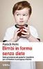 Bimbi in forma senza diete  Paola Di Pietro   Urra Edizioni
