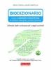 BioDizionario. Guida al consumo consapevole  Erica Congiu Sauro Martella  Terra Nuova Edizioni