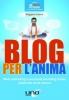 Blog per L'Anima  Ruggero Lecce   Uno Editori