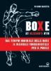 Boxe at Gleason's Gym  Wilson Basetta   Edizioni Mediterranee