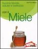 Buona tavola salute e bellezza con il MIELE  Diletta D'Amelio   Red Edizioni