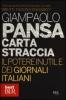 Carta straccia  Giampaolo Pansa   Bur