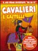 Cavalieri e Castelli (Prodotto usato)  Autori Vari   Macro Junior