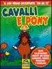 Cavalli e Pony  Autori Vari   Macro Edizioni