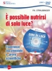 Cibo di Luce (DVD)  P. A. Straubinger   Macro Edizioni