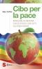 Cibo per la pace  Will Tuttle   Sonda Edizioni