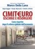 Cimit€uro, uscirne e risorgere  Marco Della Luna   Arianna Editrice