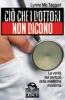 Ciò che i dottori non dicono (Copertina rovinata)  Lynne Mc Taggart   Macro Edizioni