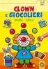 Clown e Giocolieri - Incolla e Colora (2-4 anni)  Autori Vari   Macro Junior