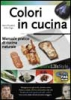 Colori in cucina  Anna Prandoni Fabio Zago  Edizioni Fag