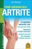 Come Liberarsi dell'Artrite (Copertina rovinata)  Earl Mindell   Macro Edizioni