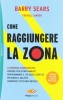 Come raggiungere la Zona  Barry Sears   Sperling & Kupfer