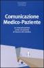 Comunicazione Medico Paziente  Alessio Roberti Claudio Belotti Luigi Caterino NLP ITALY