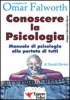 Conoscere la Psicologia (ebook)  David Olivieri   Essere Felici
