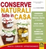 Conserve Naturali fatte in Casa  Silvia Strozzi   Macro Edizioni