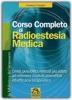 Corso Completo di Radioestesia Medica  Jocelyne Fangain   Macro Edizioni
