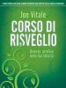 Corso di risveglio  Joe Vitale   Edizioni il Punto d'Incontro