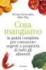 Cosa mangiamo  Nicola Sorrentino Allan Bay  Mondadori