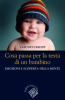 Cosa passa per la testa di un bambino  Vasudevi Reddy   Raffaello Cortina Editore