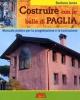 Costruire con le balle di paglia  Barbara Jones   Terra Nuova Edizioni