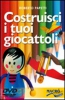 Costruisci i tuoi Giocattoli (DVD)  Roberto Papetti   Macro Edizioni
