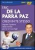 Credi in Te Stesso (DVD)  Eric De la Parra Paz   Macro Edizioni