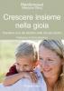 Crescere insieme nella gioia  Manitonquat (Medicine Story)   Il Leone Verde
