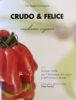 Crudo & Felice  Angelo Domaneschi   TranTran Editore
