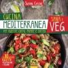 Cucina Mediterranea Sana e Veg  Suman Casini   Macro Edizioni