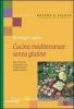 Cucina mediterranea senza glutine (Vecchia edizione)  Giuseppe Capano   Tecniche Nuove