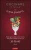 Cucinare è facile con Elena Spagnol  Elena Spagnol   Vallardi Editore