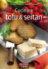 Cucinare tofu e seitan  Barbara Sambari Cristina Franzoni  Terra Nuova Edizioni
