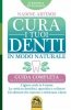Cura i Tuoi Denti in Modo Naturale  Nadine Artemis   Macro Edizioni