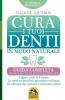 Cura i Tuoi Denti in Modo Naturale (Copertina rovinata)  Nadine Artemis   Macro Edizioni