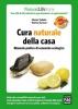 Cura naturale della casa  Patrizia Garzena Marina Tadiello  Edizioni Fag