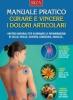 Curare e vincere i dolori articolari  Autori Vari   Edizioni Riza